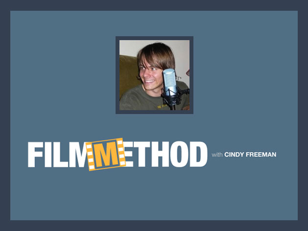 Film Method Podcast by Cindy Freeman