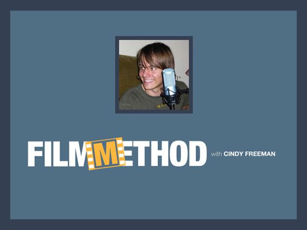 Film Method Podcast by Cindy Freeman